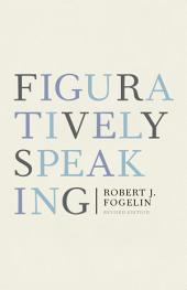 Figuratively Speaking: Revised Edition: Edition 2