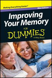 Improving Your Memory For Dummies, Mini Edition