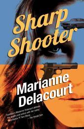 Sharp Shooter: Tara Sharp volume 1