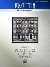 Led Zeppelin - Physical Graffiti Platinum Bass Guitar: Authentic Bass TAB
