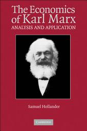 The Economics of Karl Marx: Analysis and Application