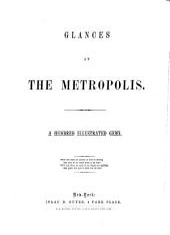 Glances at the Metropolis