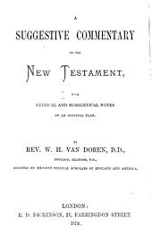 A Suggestive Commentary on St. John, with Critical and Homiletical Notes