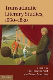 Transatlantic Literary Studies, 1660–1830
