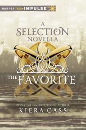 The Favorite: A Novella