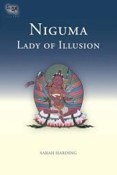 Niguma, Lady of Illusion