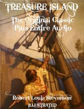 TREASURE ISLAND - The Original Classic With Beautiful Illustrations Plus BONUS Entire Audiobook