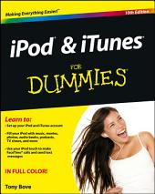 iPod and iTunes For Dummies: Edition 10
