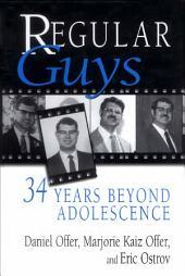 Regular Guys: 34 Years Beyond Adolescence
