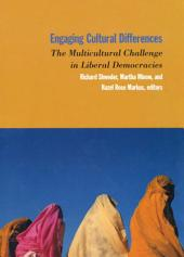 Engaging Cultural Differences: The Multicultural Challge in Liberal Democracies