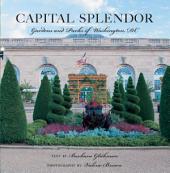 Capital Splendor: Parks & Gardens of Washington,: Part 3