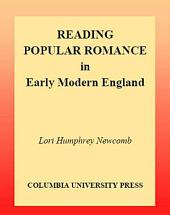 Reading Popular Romance in Early Modern England