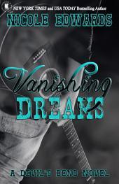 Vanishing Dreams: A Devil's Bend Novel