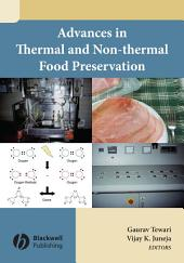 Advances in Thermal and Non-Thermal Food Preservation