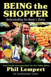 Being the Shopper: Understanding the Buyer's Choice