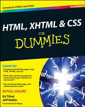 HTML, XHTML and CSS For Dummies: Edition 7