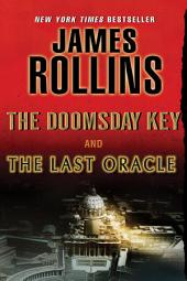 The Last Oracle and The Doomsday Key: A Sigma Force Bundle