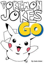 Pokemon Go Jokes