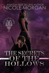 The Secrets of the Hollows