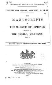The Manuscripts of the Marquis of Ormonde, Preserved at the Castle, Kilkenny