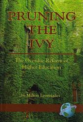 Pruning the Ivy: The Overdue Reform of Higher Education
