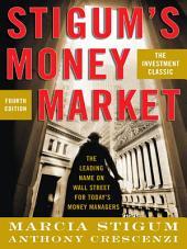Stigum's Money Market, 4E: Edition 4