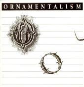 Ornamentalism: A New Enthusiasm