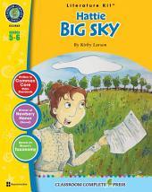 Hattie Big Sky - Literature Kit Gr. 5-6