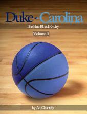 Duke - Carolina: Volume 3
