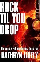 Rock Til You Drop