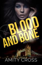 Blood and Bone (Royal Blood #6)
