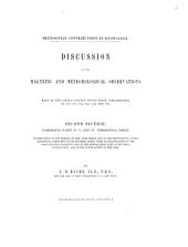 Discussion of the Magnetic and Meteorological Observations: Made at the Girard College Observatory, Philadelphia in 1840. 1841, 1842, 1843, 1844, and 1845. Comprising parts IV, V, and VI : horizontal force. 2nd section