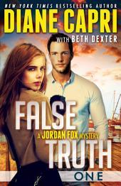 False Truth: A Jordan Fox Mystery