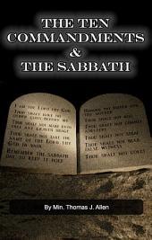 The Ten Commandments & The Sabbath