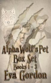 Alpha Wolf's Pet, Box Set