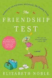 The Friendship Test: A Novel
