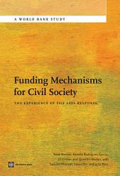 Funding Mechanisms for Civil Society: The Experience of the AIDS Response