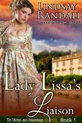 Lady Lissa's Liaison (To Woo an Heiress, Book 1)