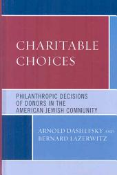 Charitable Choices: Philanthropic Decisions of Donors in the American Jewish Community