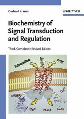 Biochemistry of Signal Transduction and Regulation: Edition 3