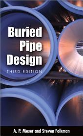 BURIED PIPE DESIGN 3/E: Edition 3