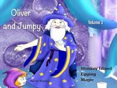 Oliver and Jumpy - the Cat Series, Stories 7-9: Bedtime stories for children in illustrated picture book with short stories for early readers.