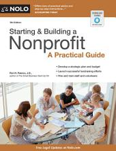 Starting & Building a Nonprofit: A Practical Guide, Edition 5