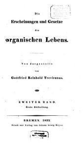 Die Erscheinungen und Gesetze des organischen Lebens: Band 2,Ausgabe 1