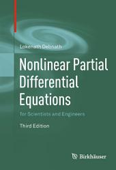 Nonlinear Partial Differential Equations for Scientists and Engineers: Edition 3