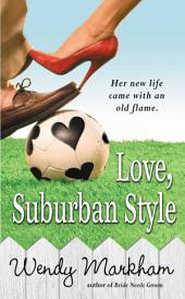 Love, Suburban Style