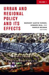Urban and Regional Policy and Its Effects: Volume 1