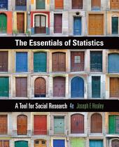 The Essentials of Statistics: A Tool for Social Research: Edition 4