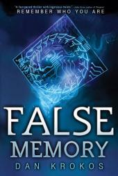 False Memory: Now featuring a bonus False Memory original short story