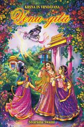 Veṇu-gītā: The Song of the Flute